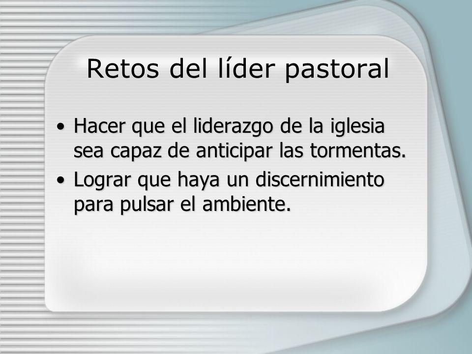 Retos del líder pastoral