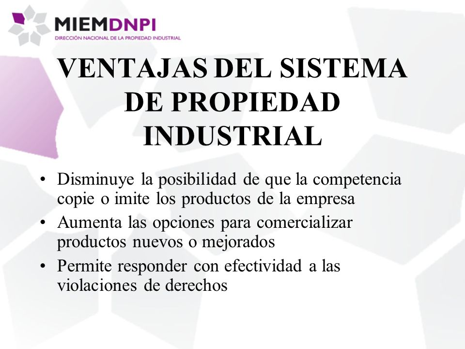 VENTAJAS DEL SISTEMA DE PROPIEDAD INDUSTRIAL