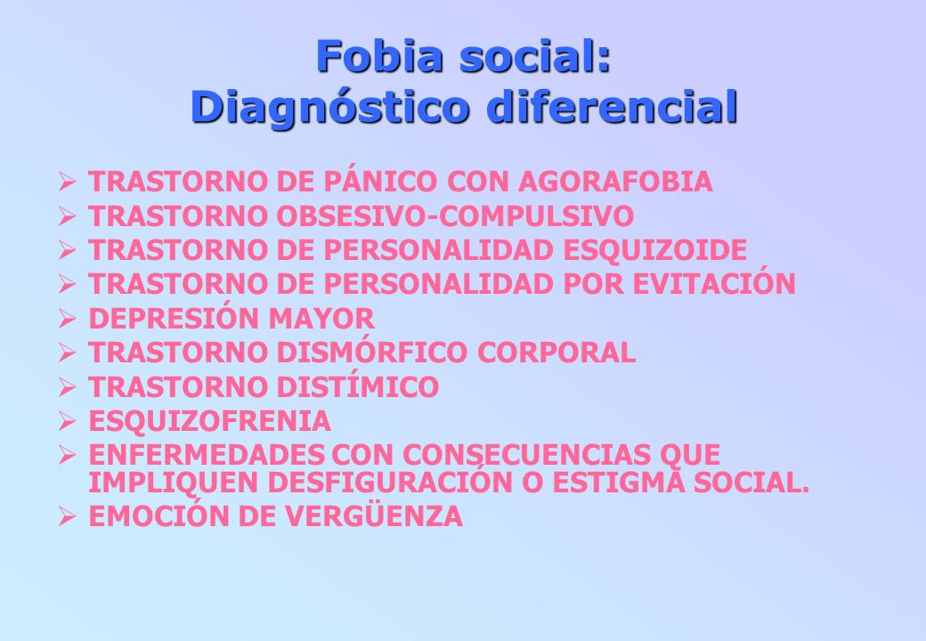 Fobia social: Diagnóstico diferencial
