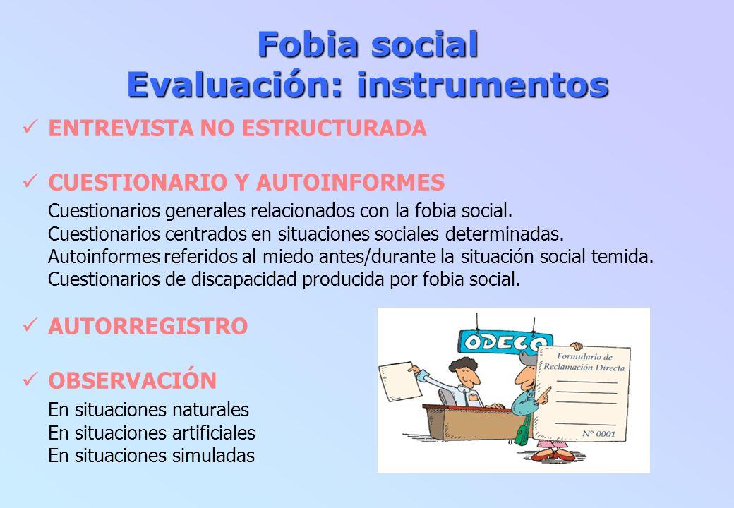 Fobia social Evaluación: instrumentos