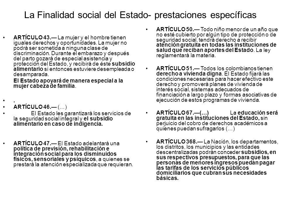 La Finalidad social del Estado- prestaciones específicas