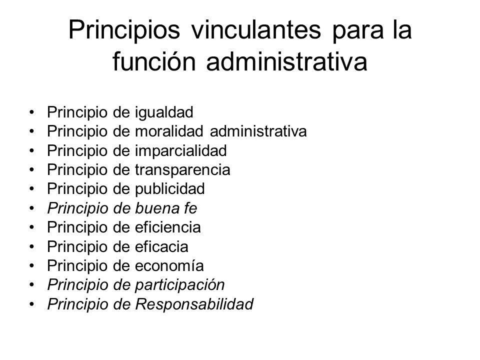 Principios vinculantes para la función administrativa