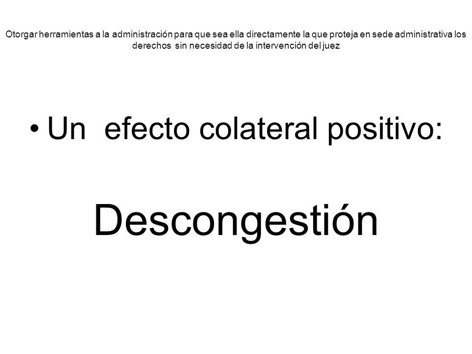 Un efecto colateral positivo: