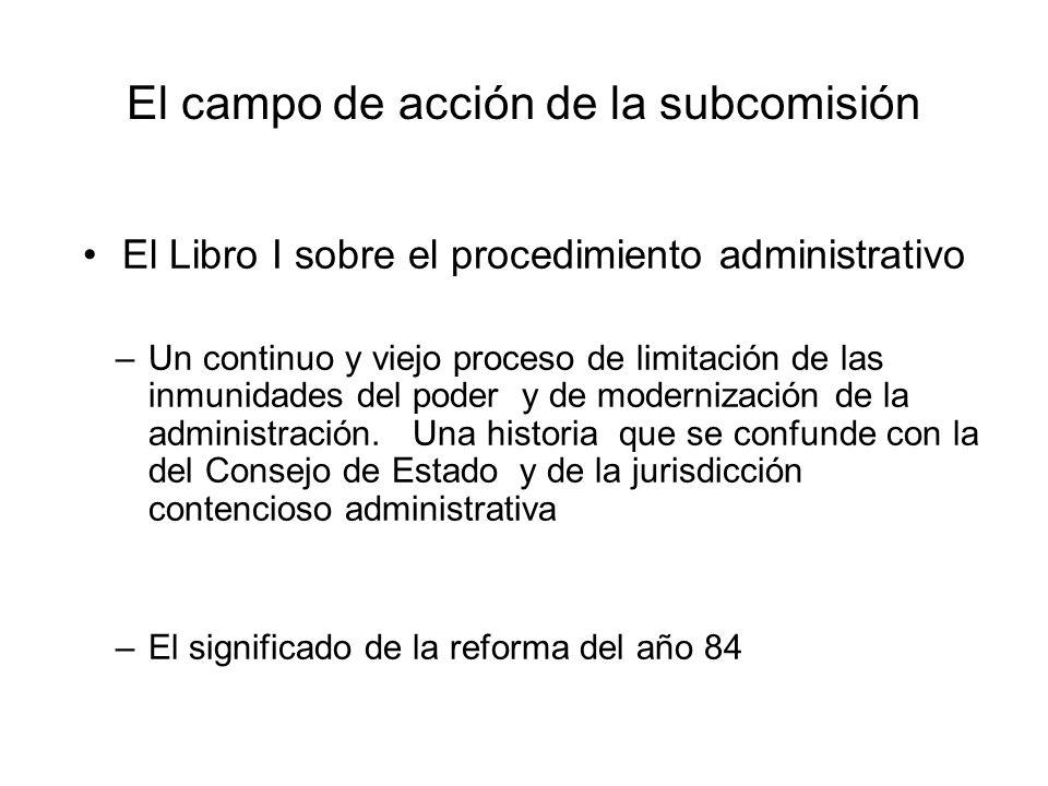 El campo de acción de la subcomisión