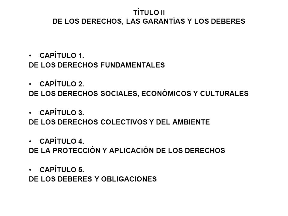 TÍTULO II DE LOS DERECHOS, LAS GARANTÍAS Y LOS DEBERES