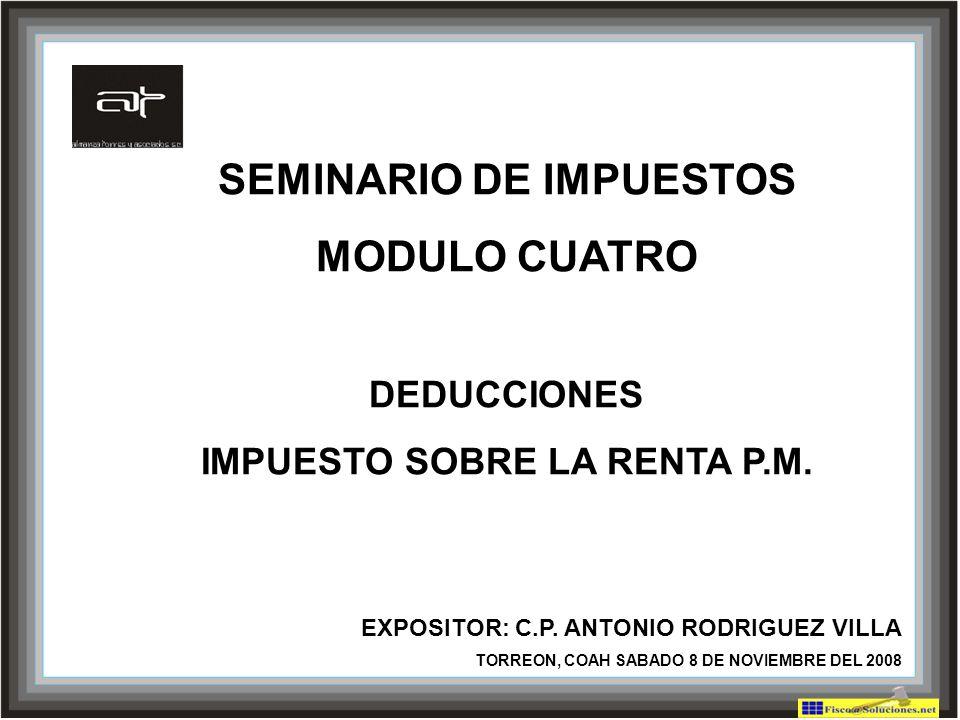 SEMINARIO DE IMPUESTOS IMPUESTO SOBRE LA RENTA P.M.