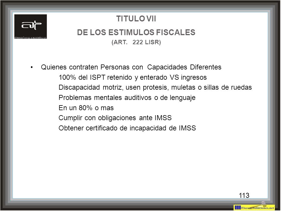 TITULO VII DE LOS ESTIMULOS FISCALES (ART. 222 LISR)