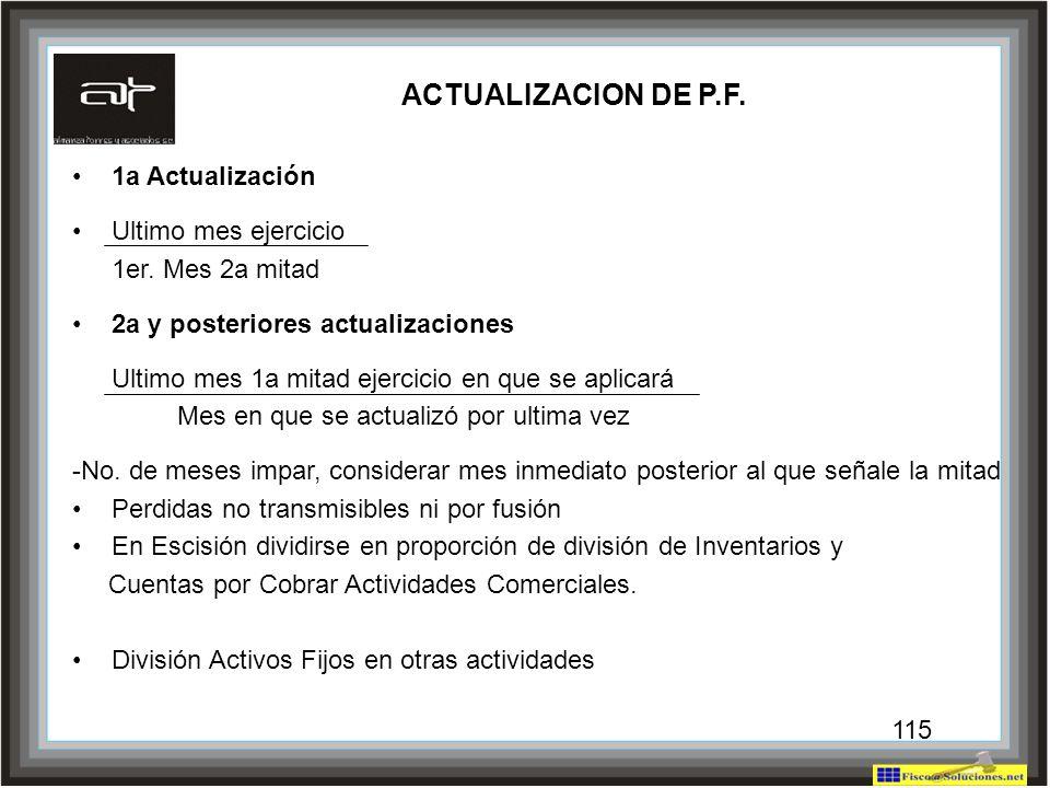 ACTUALIZACION DE P.F. 1a Actualización Ultimo mes ejercicio