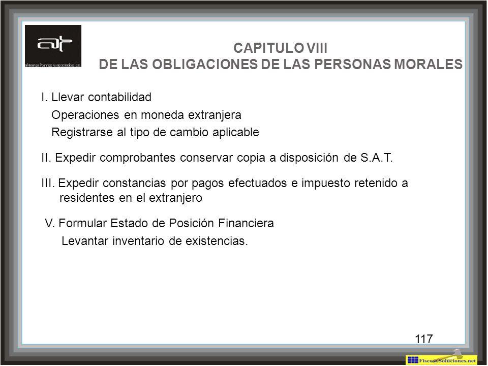 CAPITULO VIII DE LAS OBLIGACIONES DE LAS PERSONAS MORALES
