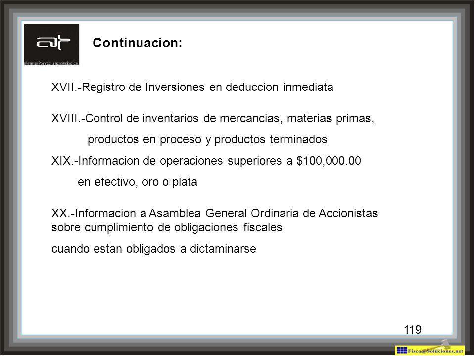 Continuacion: XVII.-Registro de Inversiones en deduccion inmediata
