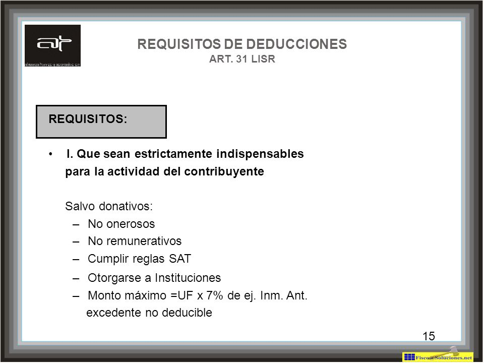 REQUISITOS DE DEDUCCIONES ART. 31 LISR