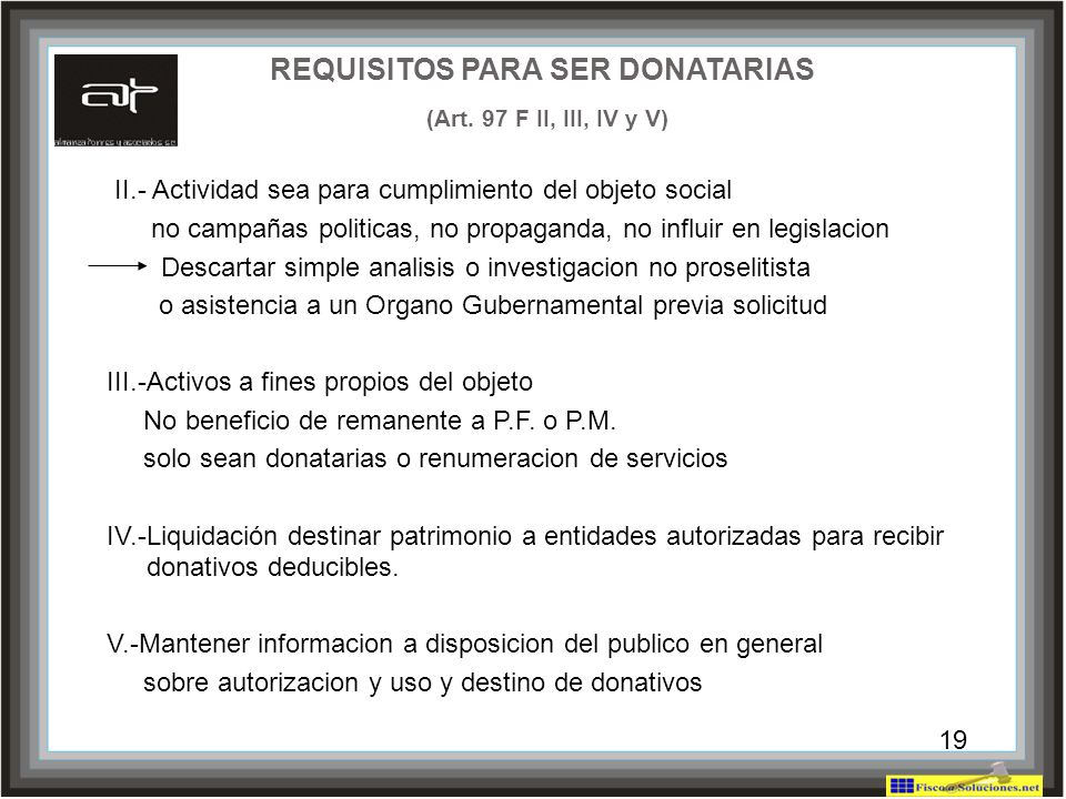 REQUISITOS PARA SER DONATARIAS (Art. 97 F II, III, IV y V)