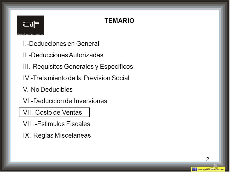 I.-Deducciones en General II.-Deducciones Autorizadas