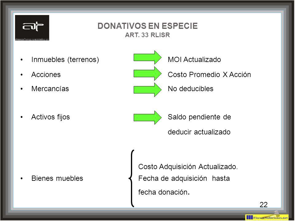 DONATIVOS EN ESPECIE ART. 33 RLISR