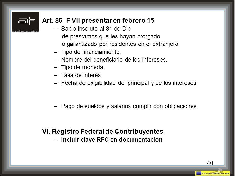 Art. 86 F VII presentar en febrero 15