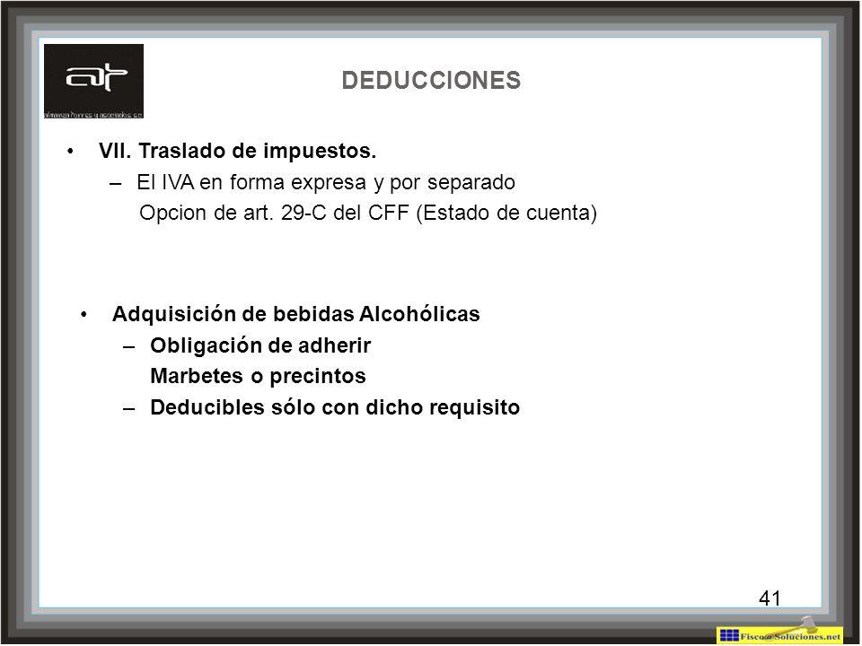 DEDUCCIONES VII. Traslado de impuestos.