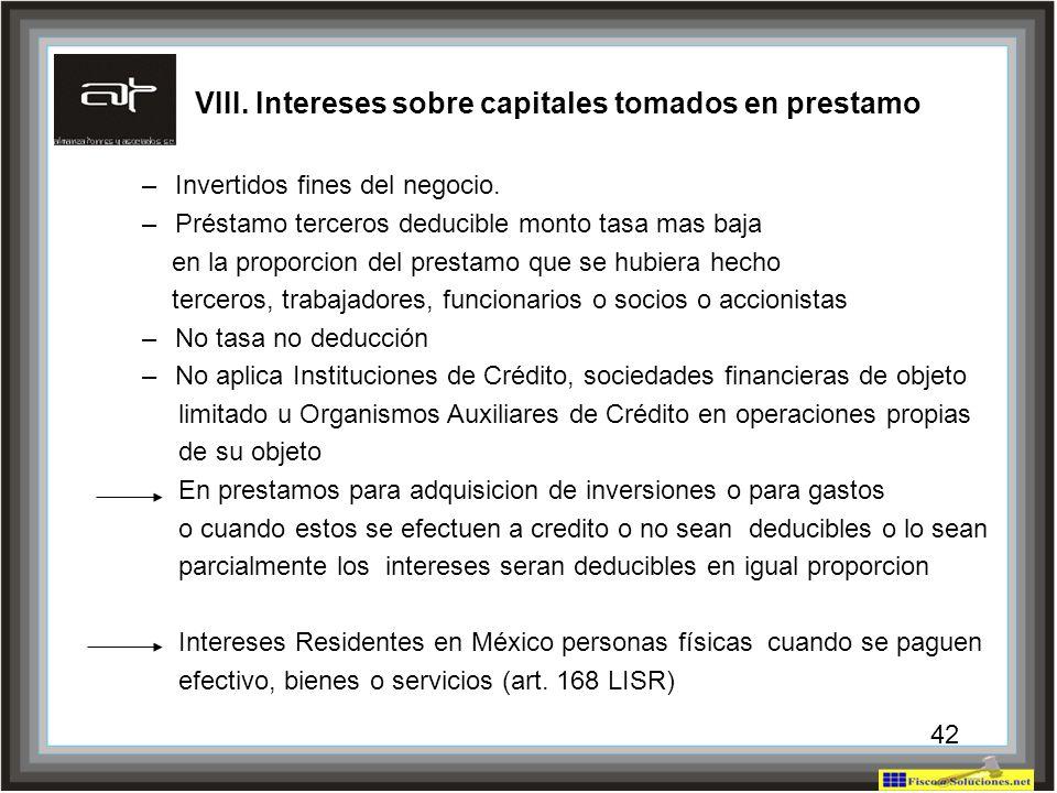 VIII. Intereses sobre capitales tomados en prestamo
