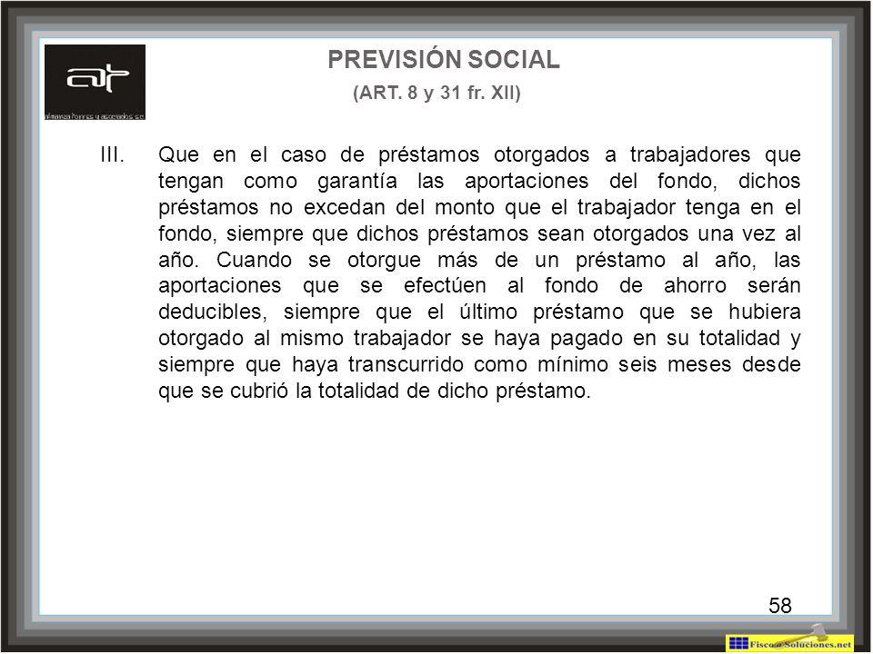 PREVISIÓN SOCIAL (ART. 8 y 31 fr. XII)
