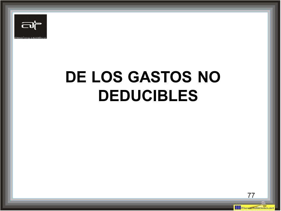 DE LOS GASTOS NO DEDUCIBLES