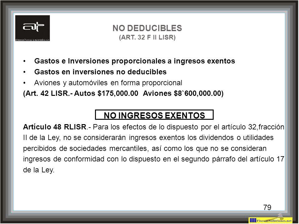 NO DEDUCIBLES (ART. 32 F II LISR)
