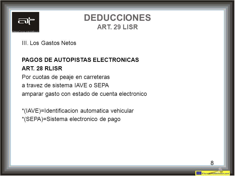 DEDUCCIONES ART. 29 LISR III. Los Gastos Netos