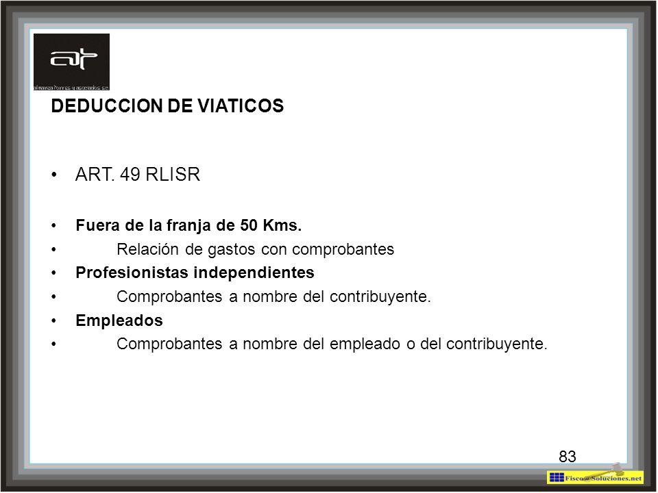 DEDUCCION DE VIATICOS ART. 49 RLISR Fuera de la franja de 50 Kms.