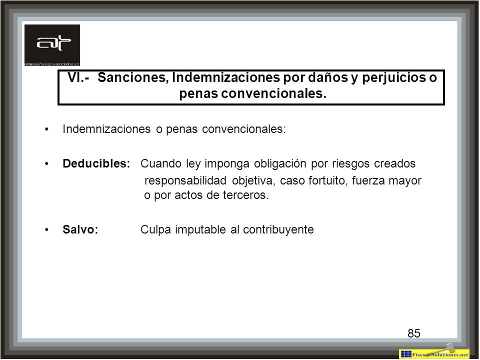 VI.- Sanciones, Indemnizaciones por daños y perjuicios o penas convencionales.