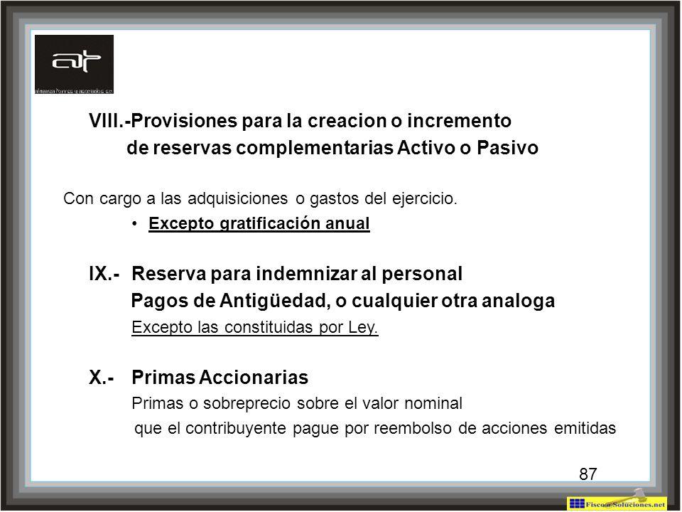 VIII.-Provisiones para la creacion o incremento