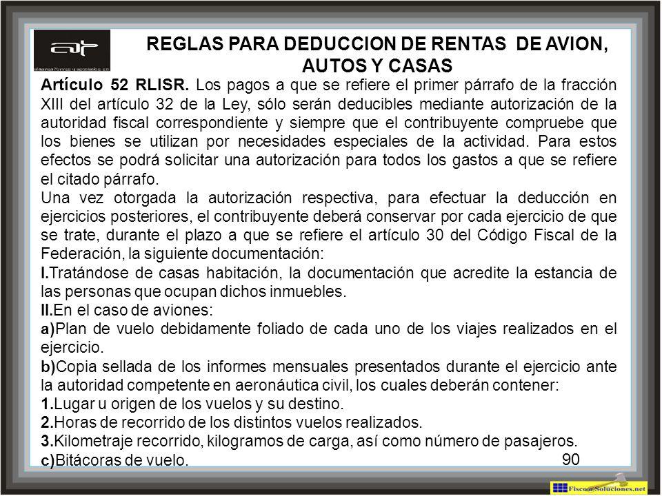REGLAS PARA DEDUCCION DE RENTAS DE AVION, AUTOS Y CASAS