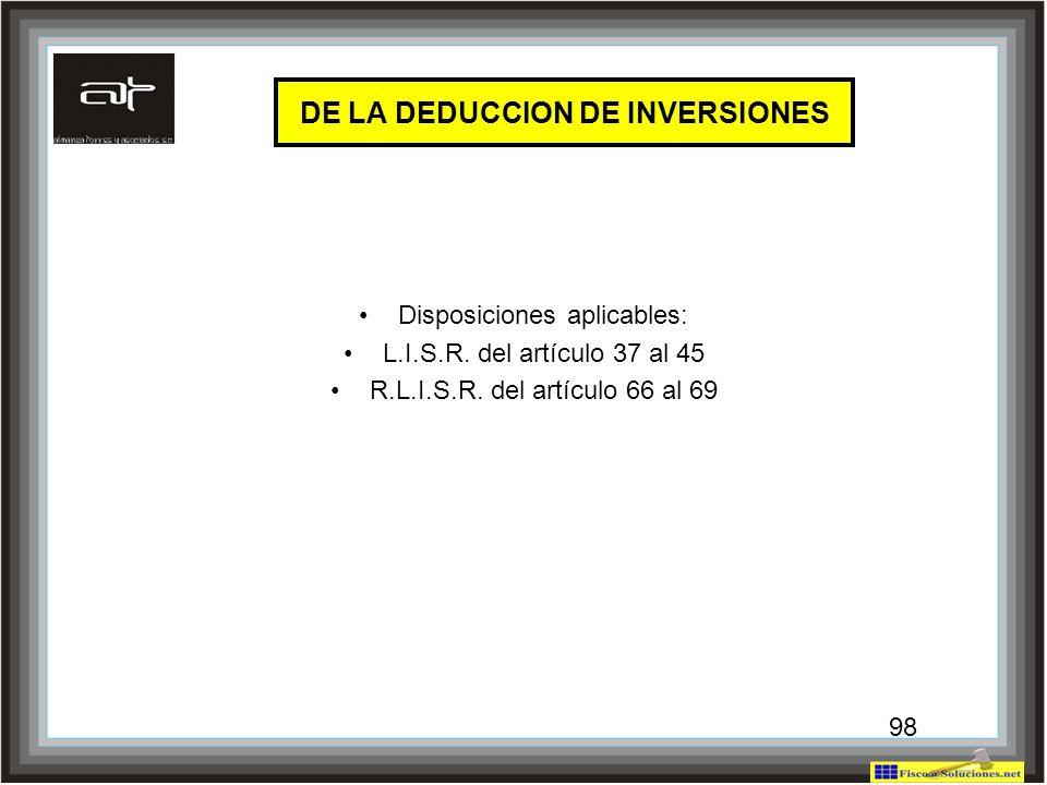 DE LA DEDUCCION DE INVERSIONES