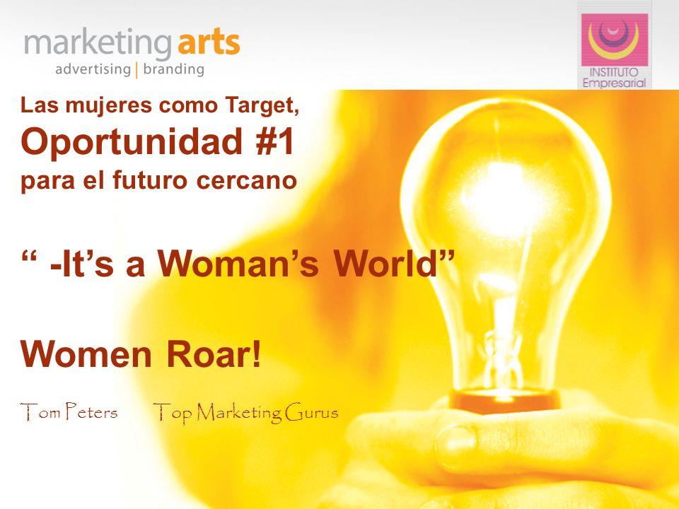 -It's a Woman's World Women Roar!