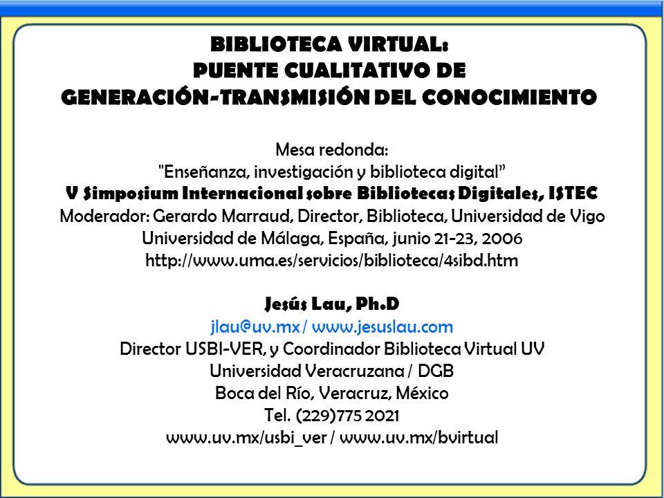 BIBLIOTECA VIRTUAL: PUENTE CUALITATIVO DE GENERACIÓN-TRANSMISIÓN DEL CONOCIMIENTO