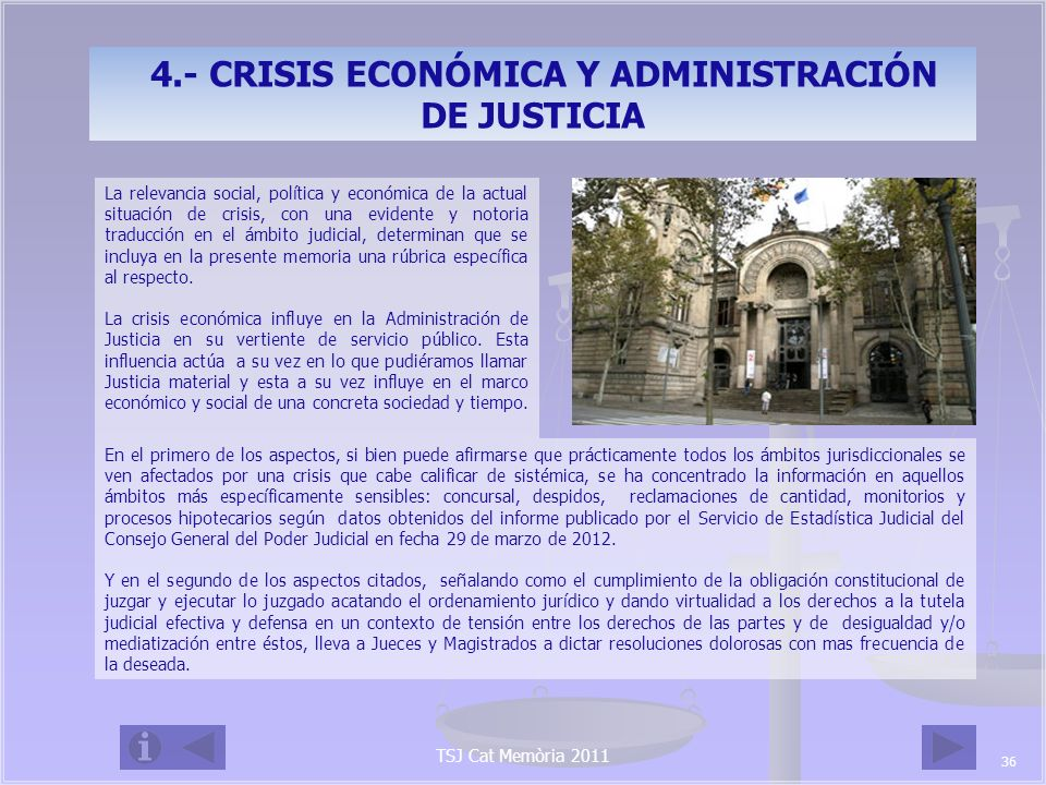 4.- CRISIS ECONÓMICA Y ADMINISTRACIÓN DE JUSTICIA