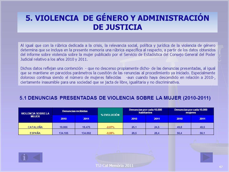 5. VIOLENCIA DE GÉNERO Y ADMINISTRACIÓN DE JUSTICIA