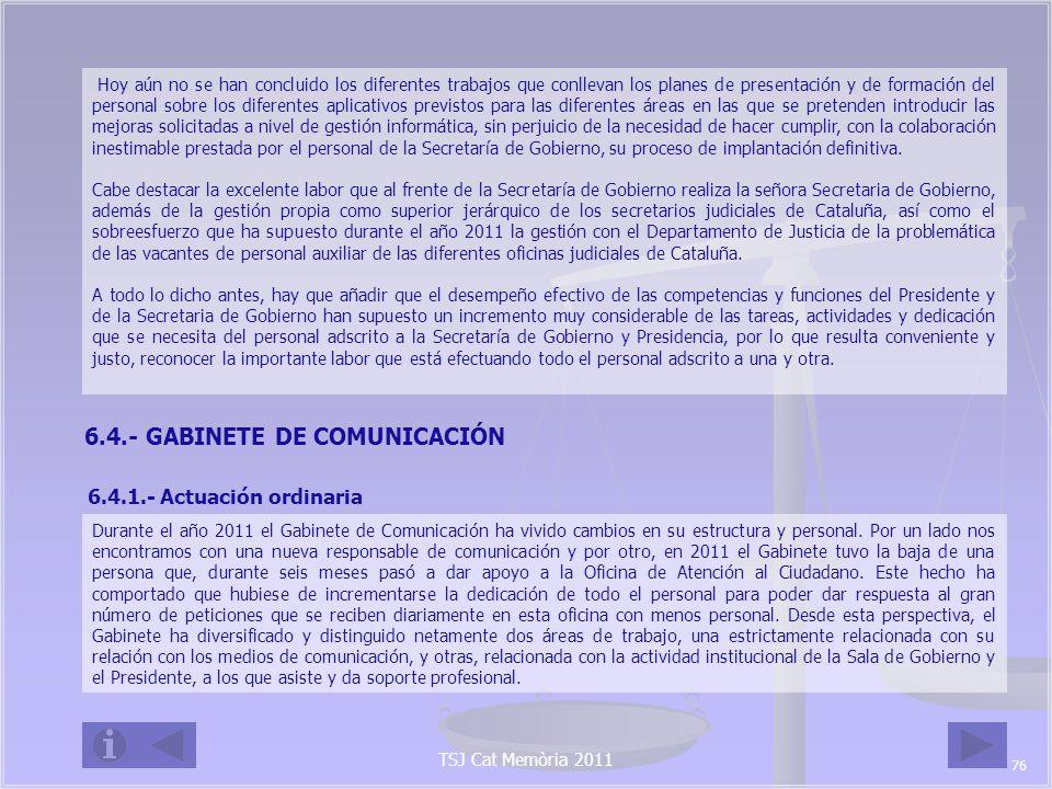 6.4.- GABINETE DE COMUNICACIÓN