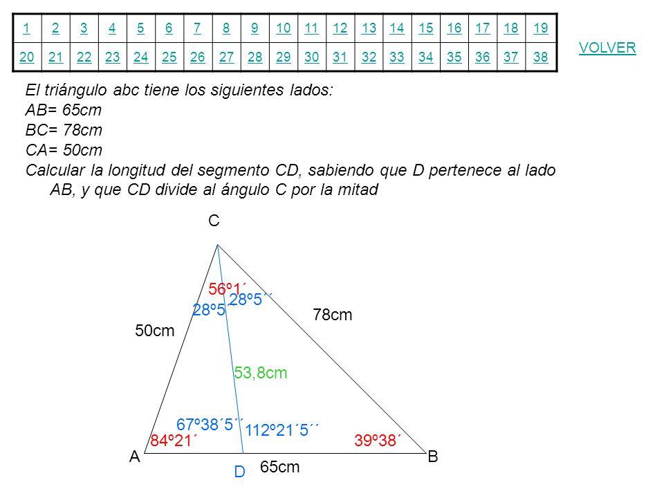 El triángulo abc tiene los siguientes lados: