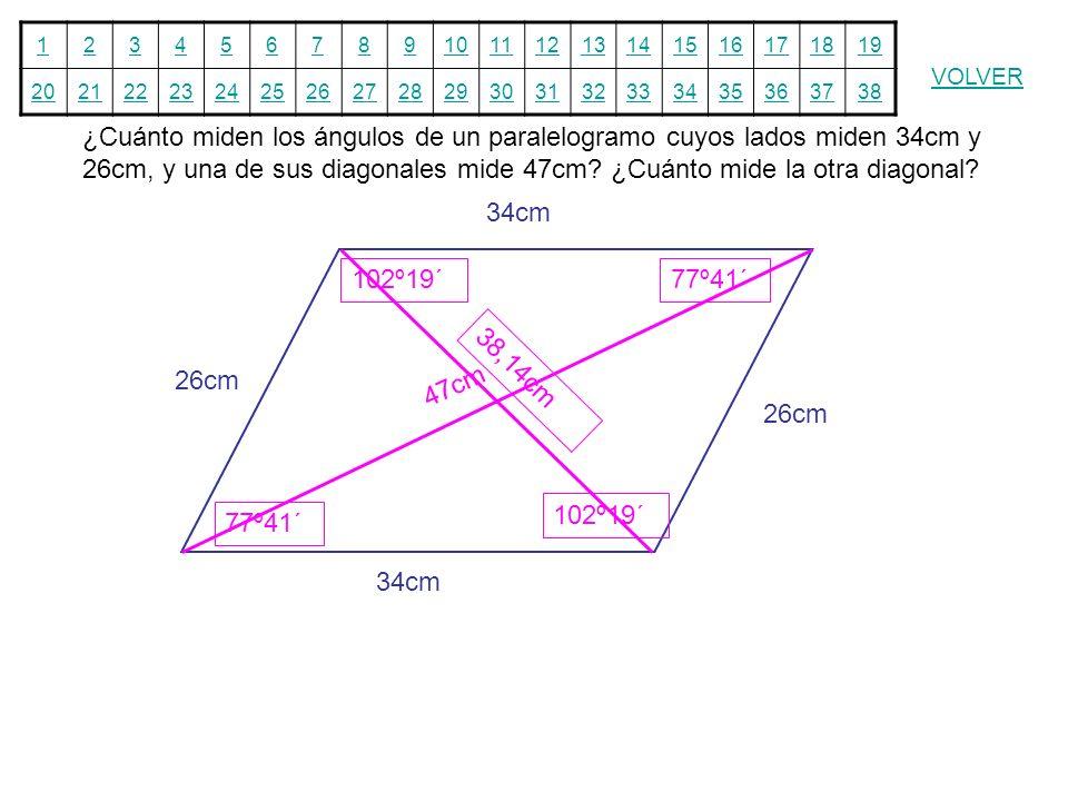 ¿Cuánto miden los ángulos de un paralelogramo cuyos lados miden 34cm y 26cm, y una de sus diagonales mide 47cm ¿Cuánto mide la otra diagonal