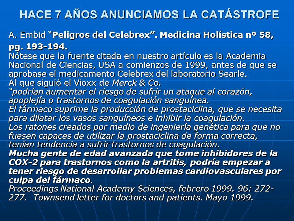 HACE 7 AÑOS ANUNCIAMOS LA CATÁSTROFE
