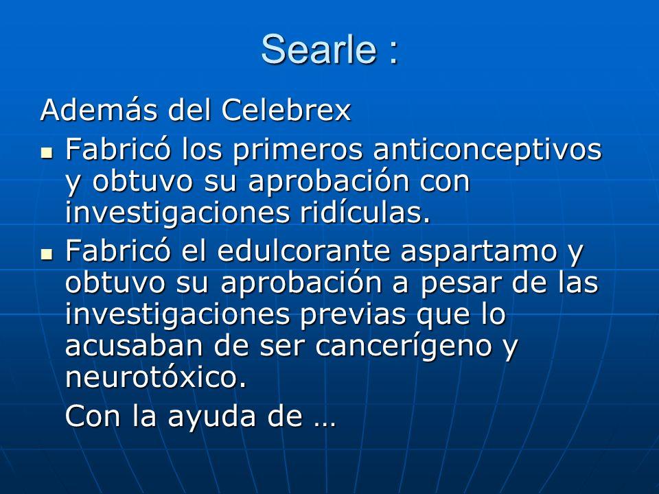 Searle : Además del Celebrex