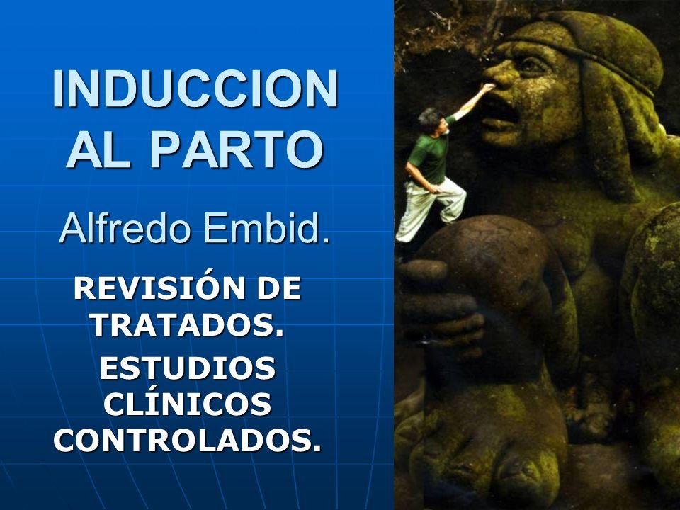 INDUCCION AL PARTO Alfredo Embid.