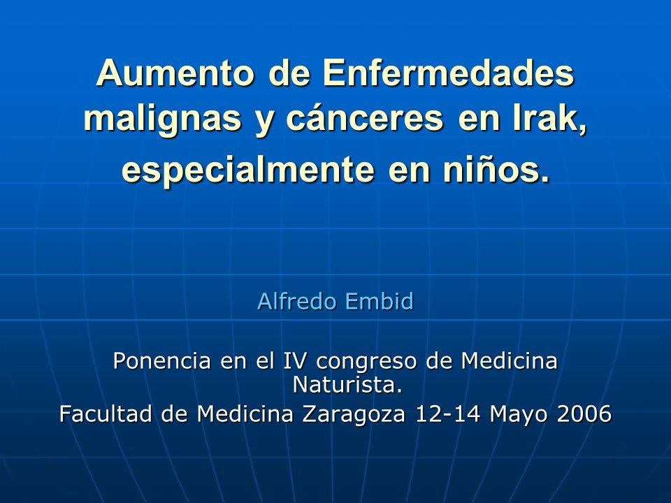Aumento de Enfermedades malignas y cánceres en Irak, especialmente en niños.