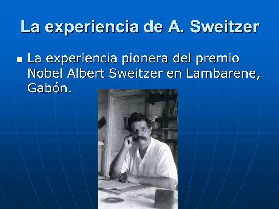 La experiencia de A. Sweitzer