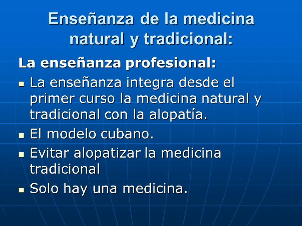 Enseñanza de la medicina natural y tradicional: