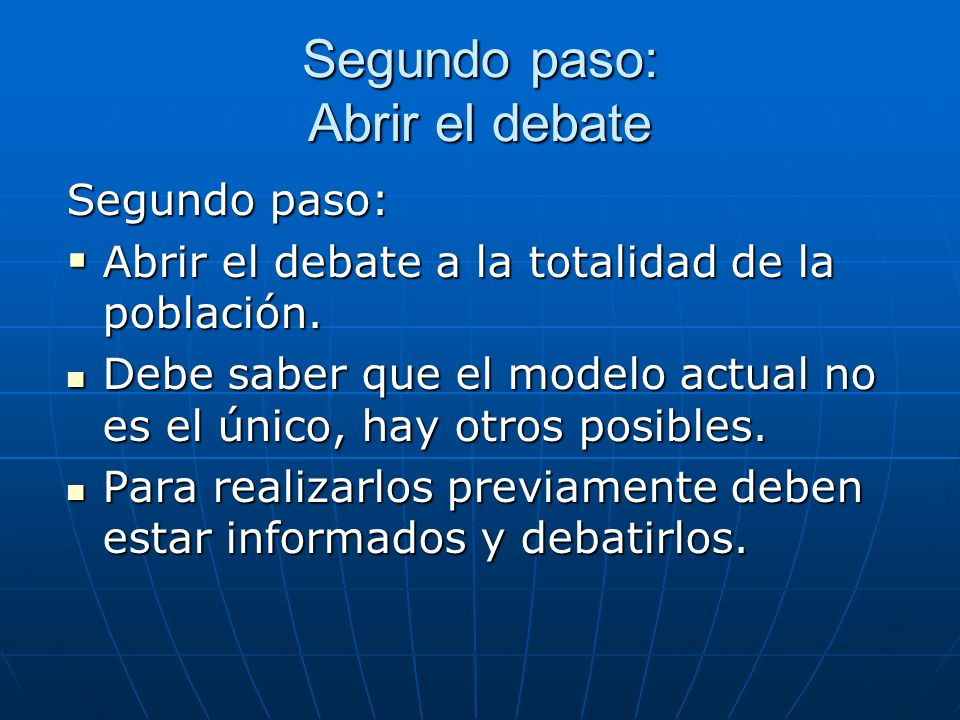 Segundo paso: Abrir el debate