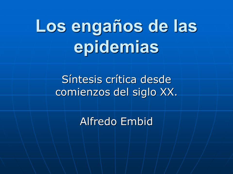 Los engaños de las epidemias