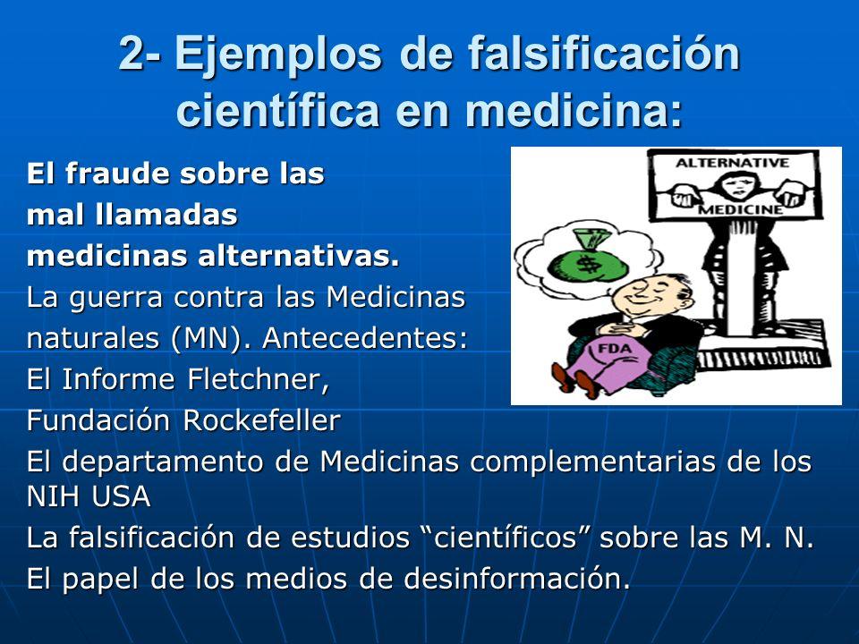 2- Ejemplos de falsificación científica en medicina: