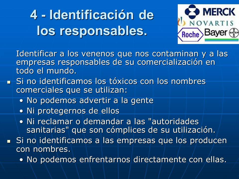 4 - Identificación de los responsables.
