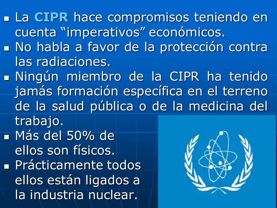 La CIPR hace compromisos teniendo en cuenta imperativos económicos.