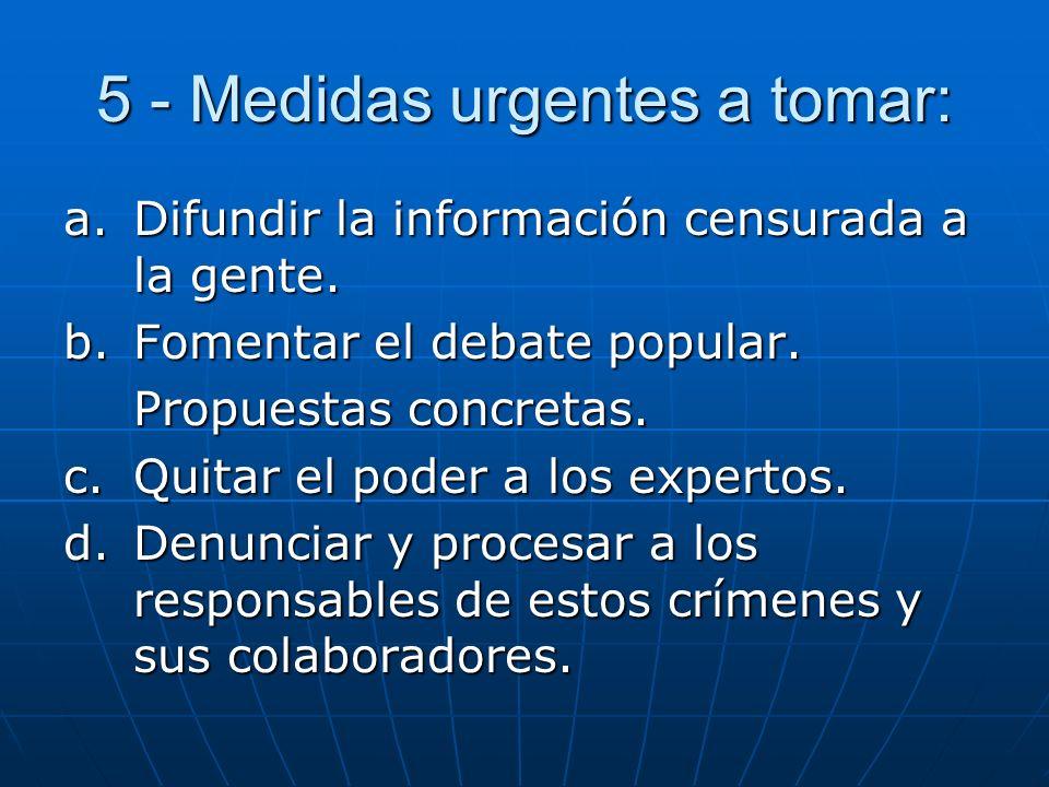5 - Medidas urgentes a tomar: