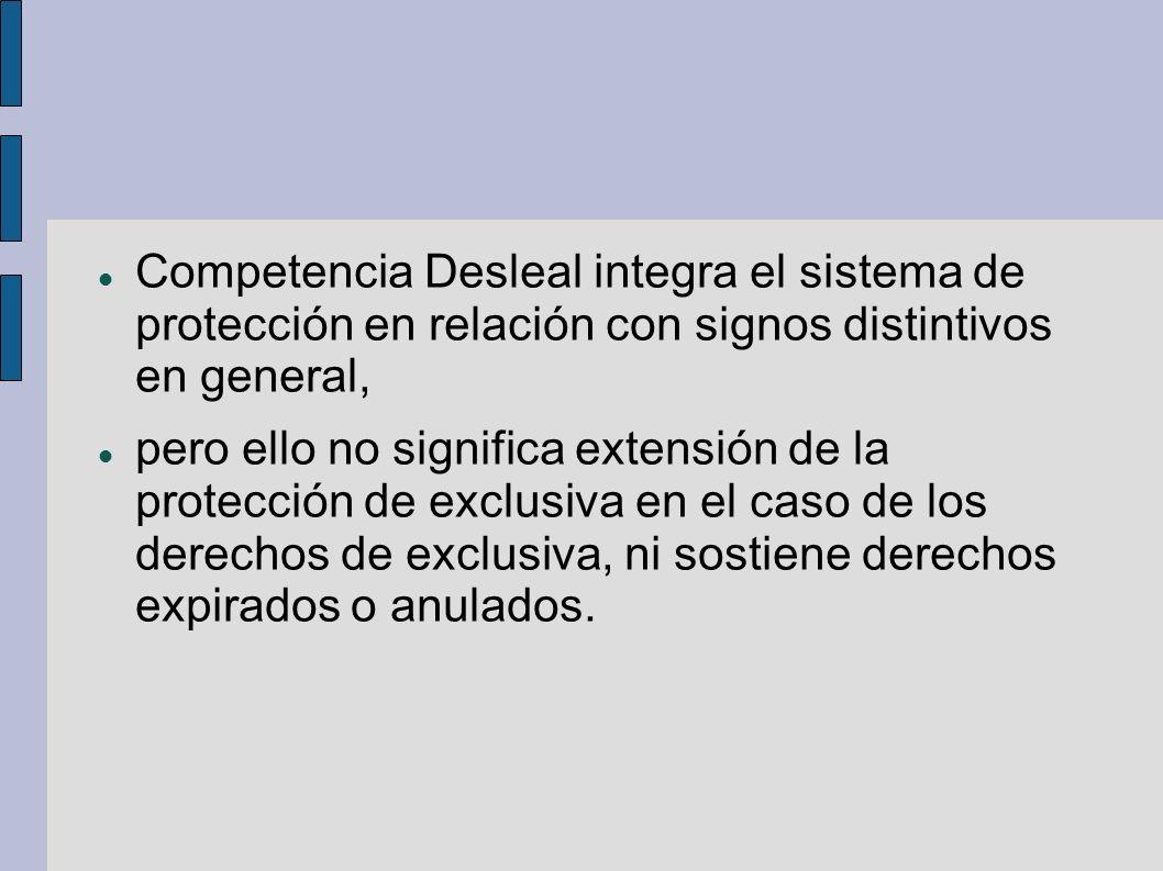 Competencia Desleal integra el sistema de protección en relación con signos distintivos en general,